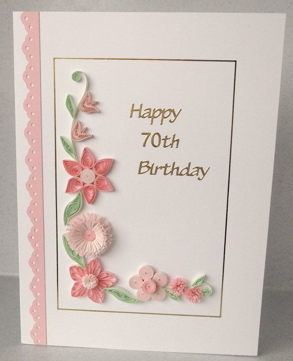 Quilled 70th birthday card paper quilling by ...