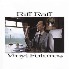 Riff Raff - Vinyl Futures