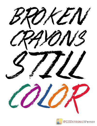 Broken Crayons Still Color 3 Jesus Quotes Broken Crayons