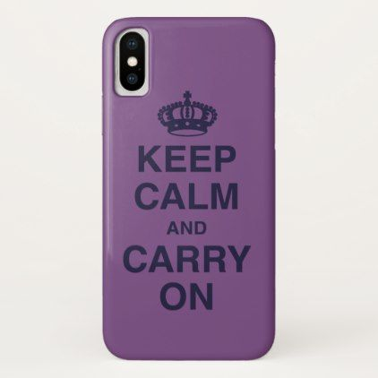 KEEP CALM AND CARRY ON / Purple iPhone X Case - trendy gifts cool gift ideas customize