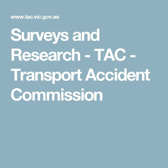 Surveys and Research - TAC - Transport Accident Commission