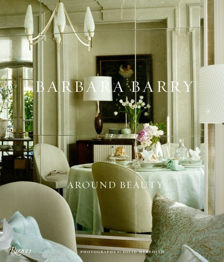 Why I Love Interior Designer Barbara Barry Design BooksModern
