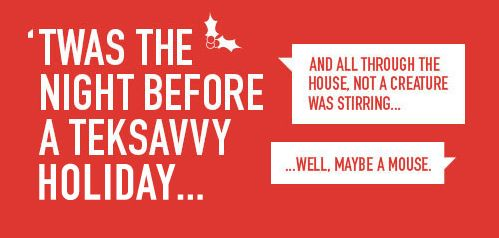 'Twas the night before a TekSavvy Holiday... http://www.teksavvy.com/twas-the-night-before  #christmas #holiday #fun #internet