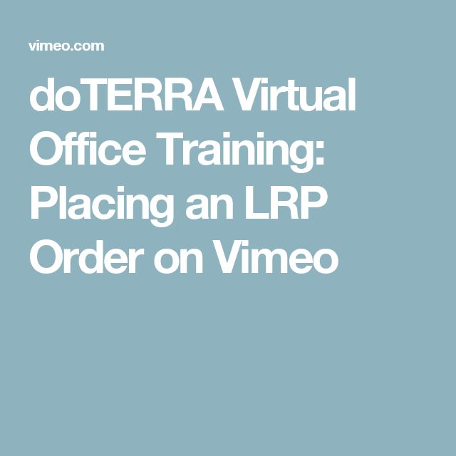 doTERRA Virtual Office Training: Placing an LRP Order on Vimeo