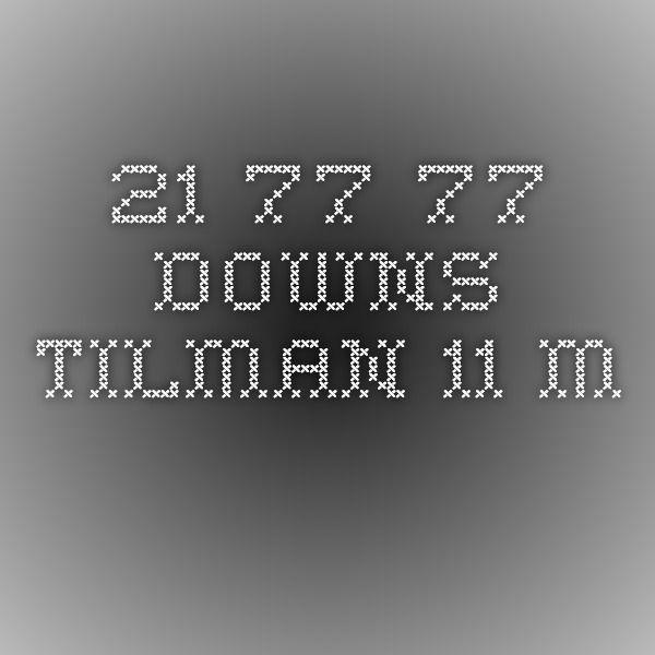 21 77 77 Downs Tilman 11 M . . .