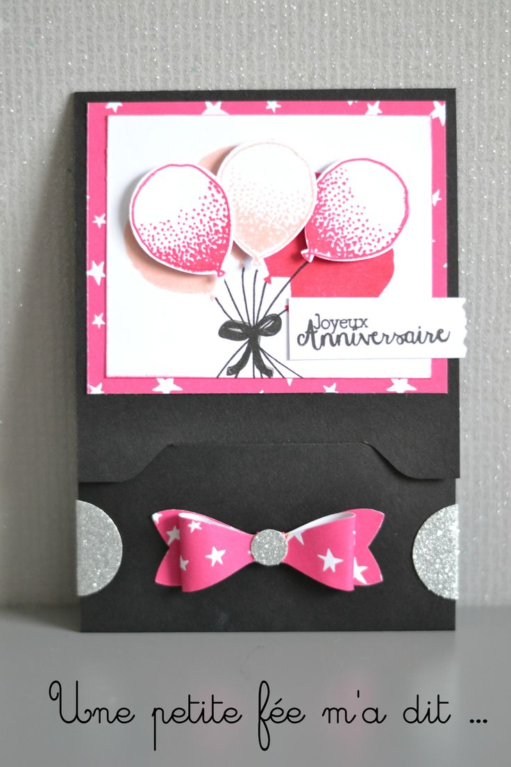 "Carte Pochette Bouquet de ballons ""it's my party"" Stampin up"