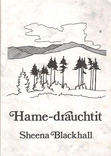 Hame-drauchtit., Blackhall, Sheena.