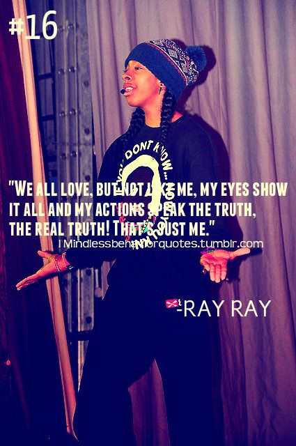mindless behavior ray ray quote