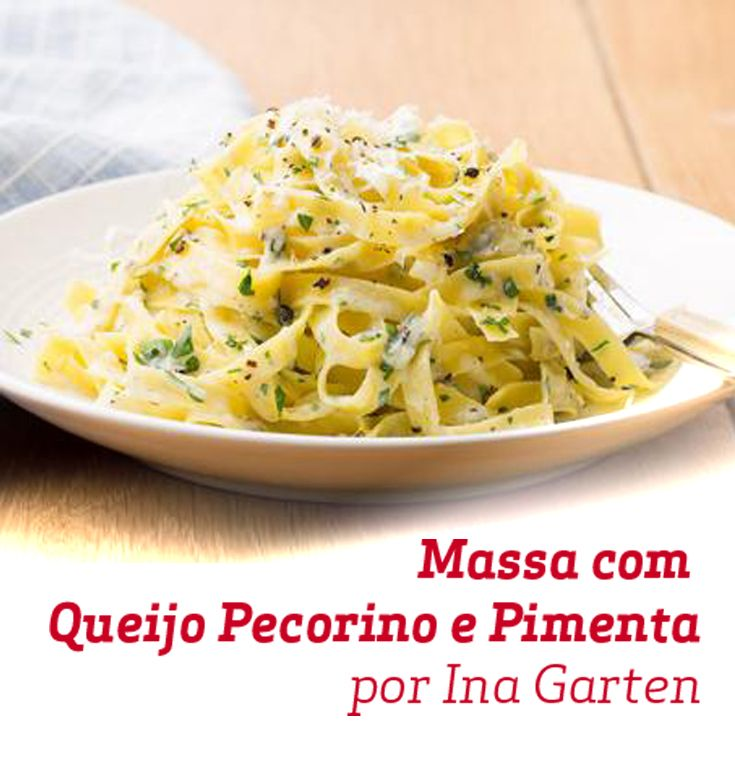 Que tal sair da rotina com essa massa da Ina Garten? A pimenta e queijo pecorino são a combinação perfeita para um menu especial.