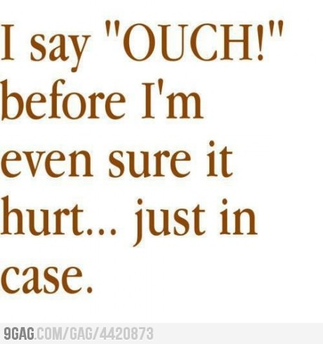 I'm not the only one, right?Laugh, Funny Pics, Ouch, Pictures This, Funny Quotes, Funny Stuff, So Funny, Pictures Quotes, True Stories