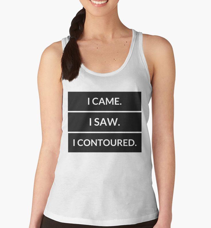 I came. I saw. I contoured. by Hannah Barnes