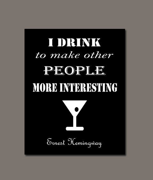 Bar Humor  Quotes about drinking  10 x 8 by downunderdownloads, $4.00