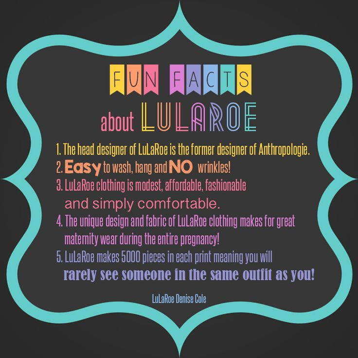 LuLaRoe Denise Cole-LuLaRoe Fun Facts