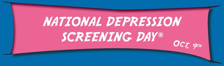 Screening for Mental Health :: National Depression Screening Day October 9th