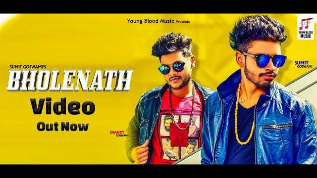Bholenath Song Lyrics Sumit Goswami Shanky Goswami Mp3 Song Songs Audio Songs