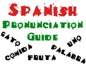 Spanish Pronunciation Guide (Trinity- PreK)