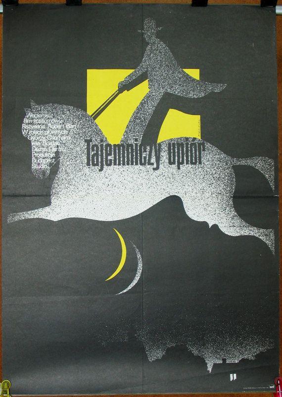The Phantom on Horseback. Hungarian 1976 film by Róbert Bán. Polish poster by Mieczyslaw Wasilewski 1977. Adventure. Comedy. Crime. Drama.