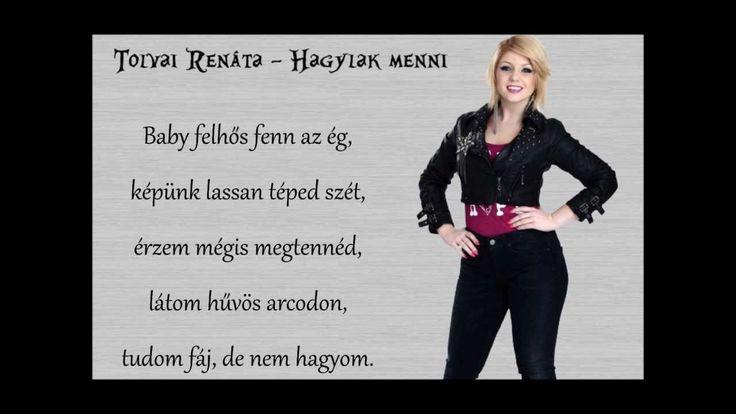Tolvai Renáta - Hagylak menni [lyrics]