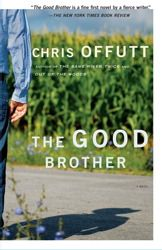 The Good Brother, a novel by Chris Offutt, assistant professor of English and screenwriting