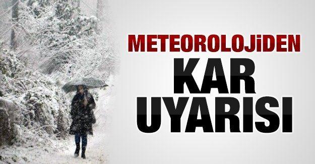 Meteorolojiden kar uyarısı!..