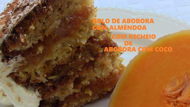 TUTORIAL BOLO DE ABOBORA COM ALMÊNDOA E RECHEIO DE DE ABOBORA