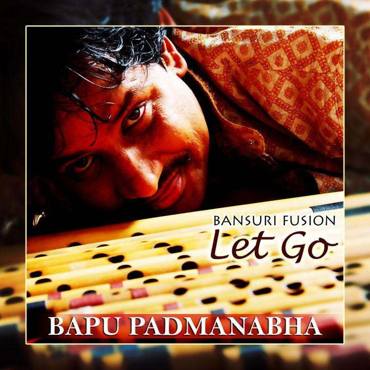 """LET GO"" Fusion Bansuri Flute Music by Bapu Padmanabha (Bapu Flute)"