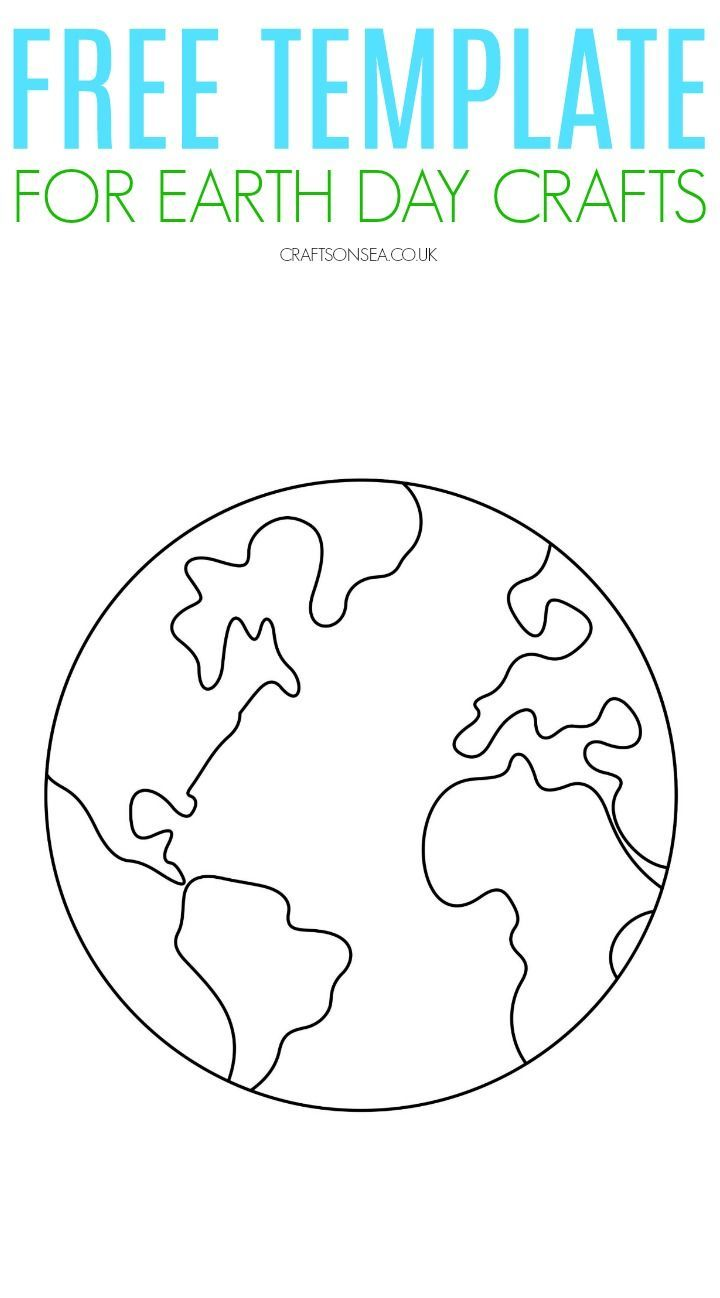Earth Template {FREE Printable PDF} | Earth day crafts ...