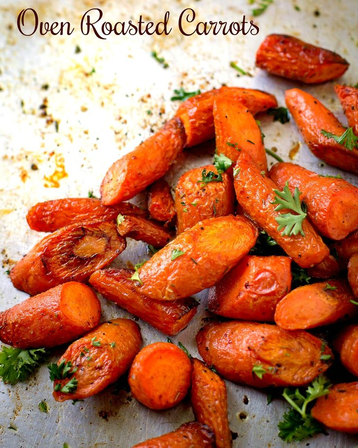 """Oven Roasted Carrots """"How could something so simple be so good"""". Those were my husbands words after he tasted these Oven Roasted Carrots. Truer words couldn't have been spoken. You don't even have to peel the carrots when you make this delicious side dish. Having Oven Roasted Carrots for a side dish for dinner is...Read More »"""