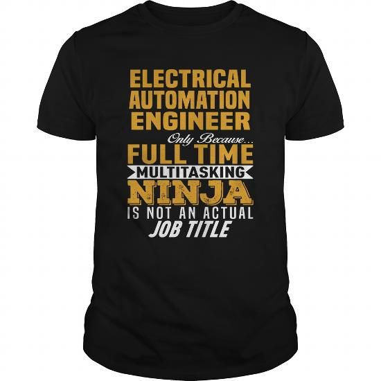 Make this awesome proud Electrical engineer: Electrical Automation Engineer as a great gift for Electrical engineers