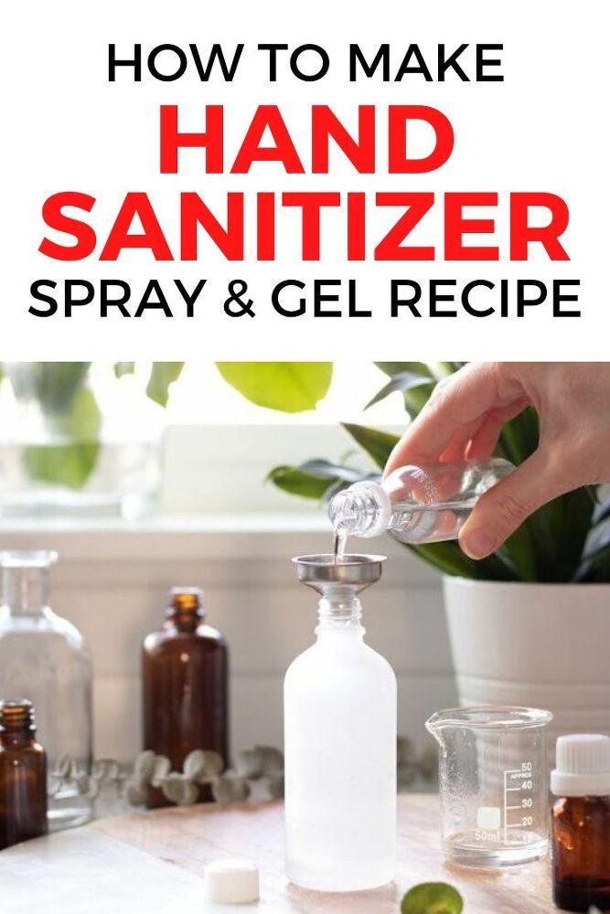 Homemade Hand Sanitizer Recipe Spray Gel Hand Sanitizer