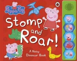 Peppa Pig: Stomp and Roar! Shop Online - iQToys.co.nz