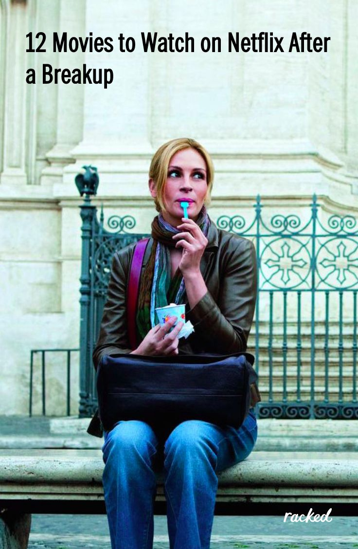 Films To Qui vive for After A Breakup
