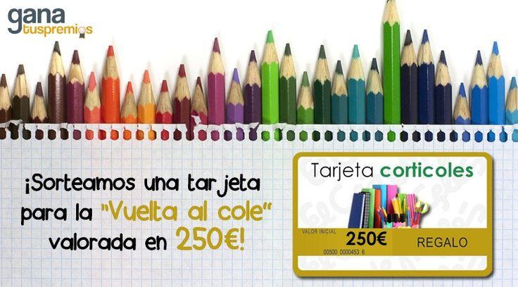 """Sorteo Tarjeta """"Vuelta Al Cole"""" por valor de 250€"""