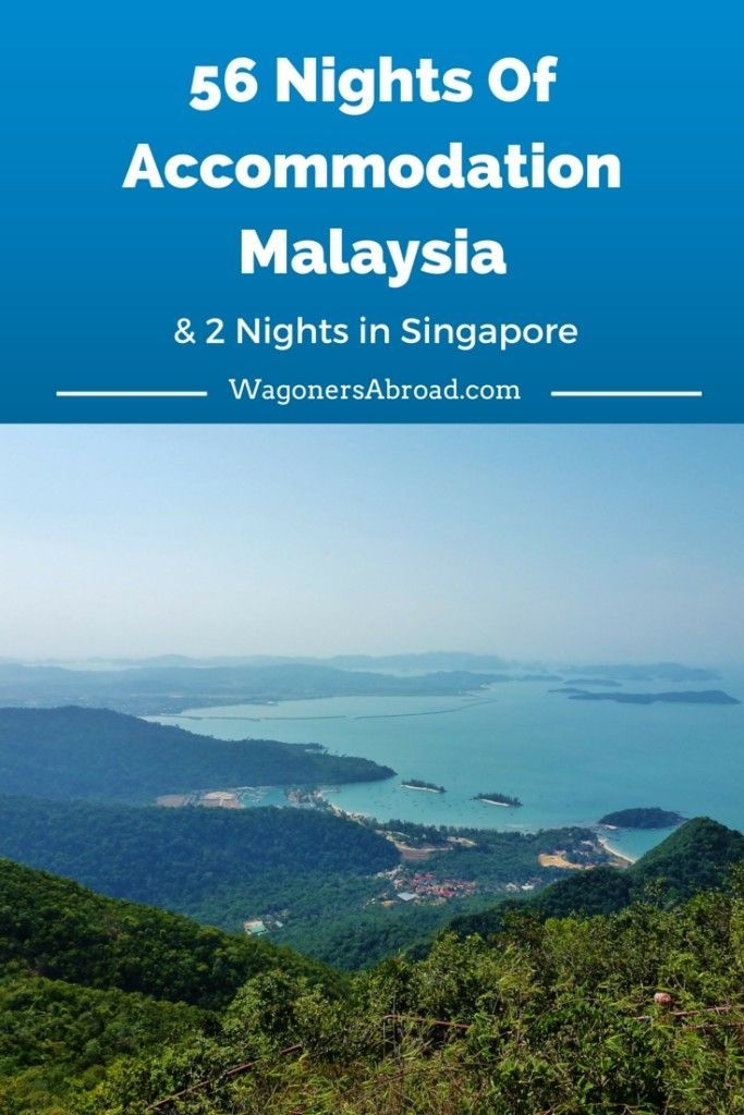 56 Nights Of Accommodation In Malaysia and 2 Nights in Singapore.  Read more on WagonersAbroad.com