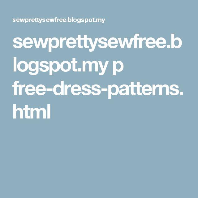 sewprettysewfree.blogspot.my p free-dress-patterns.html