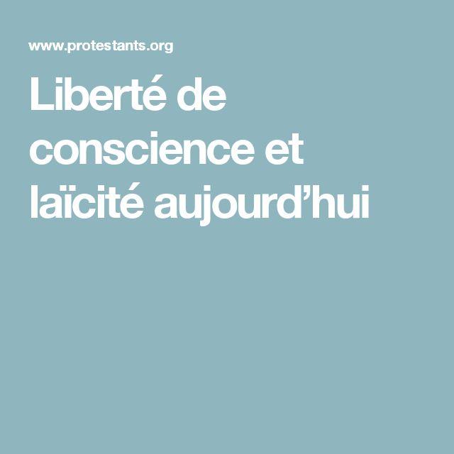Liberté de conscience et laïcité aujourd'hui