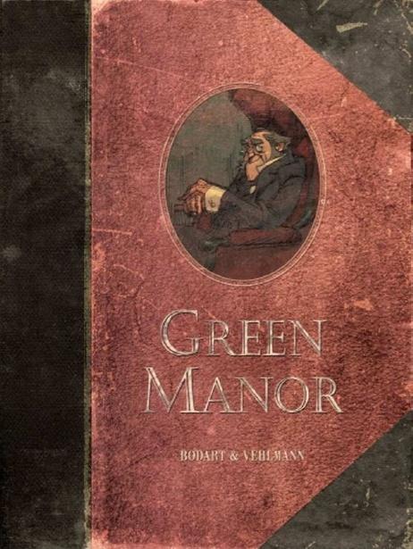 Green Manor  Guión: Fabien Vehlmann  Dibujo: Denis Bodart  Editorial: Dibbuks   (Original Francia: Dupuis)