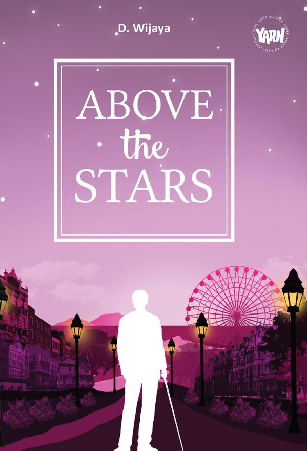 Above The Stars by D. Wijaya. Published on 22 June 2015.