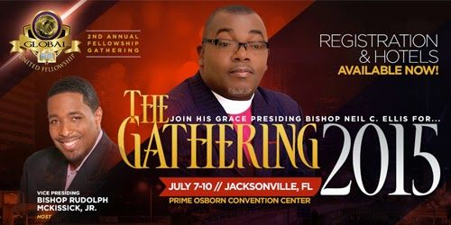 "Bishop Rudolph Mckissick Jr. to Host 2015 Global United Fellowship ""The Gathering"" 