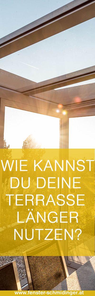 Wie kannst du deine #Terrasse länger nutzen? #Ideen #Glasschiebetüren #Wintergärten