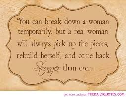motivational quotes for working women...we can all put ourselves back together!