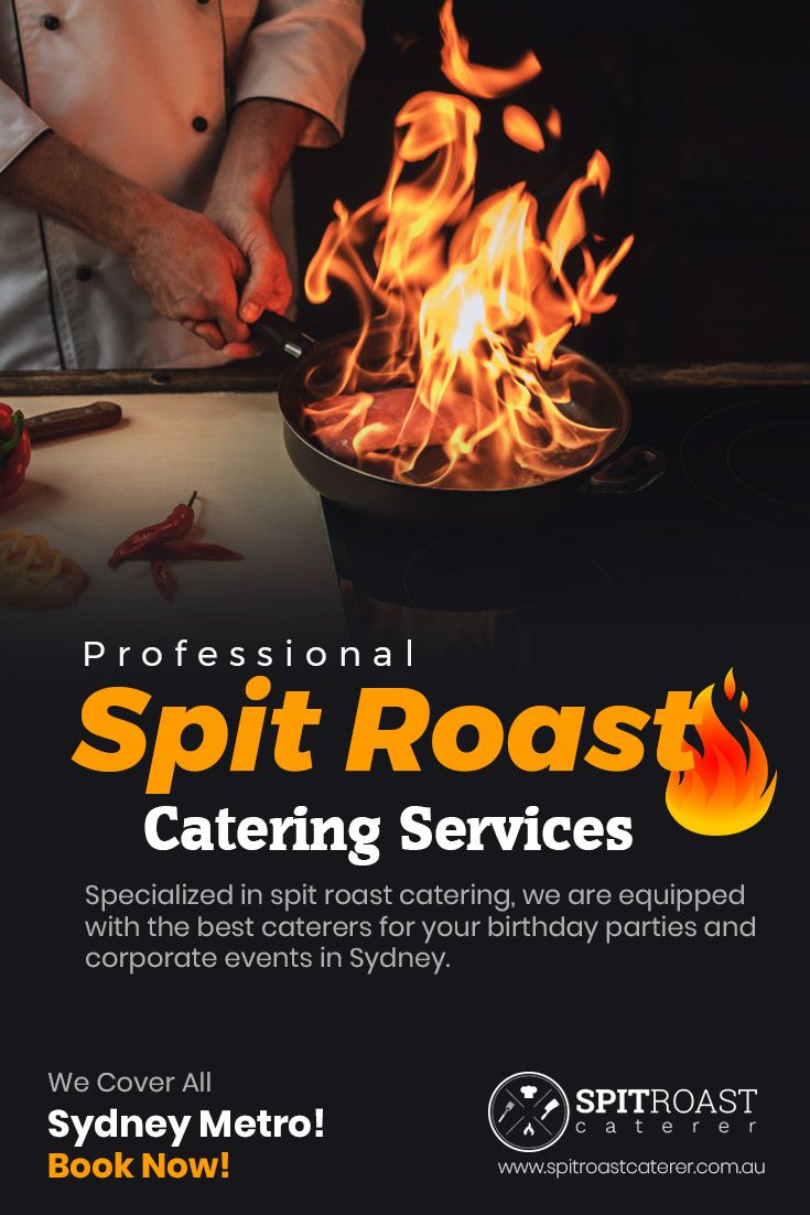 Professional Spit Roast Catering Services - Specialized in #spit_roast_catering, we are equipped with the best caterers for your birthday parties and corporate events in Sydney. We Cover All Sydney Metro! Book Now! https://www.spitroastcaterer.com.au/