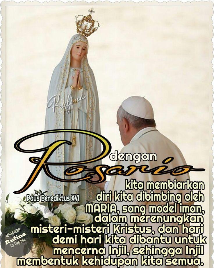 "✿*´¨)*With My Heart  ¸.•*¸.• ✿´¨).• ✿¨) (¸.•´*(¸.•´*(.✿ GOOD NIGHT....GBU ""Dengan Rosario, kita membiarkan diri kita dibimbing oleh Maria, sang model iman, dalam merenungkan misteri-misteri Kristus, dan hari demi hari kita dibantu untuk mencerna Injil, sehingga Injil membentuk kehidupan kita semua."" –Paus Benediktus XVI"