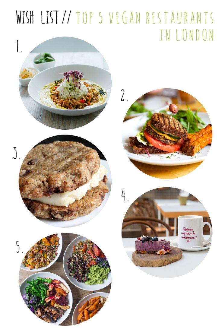Wish List Wednesday // Top 5 Vegan Restaurants in London