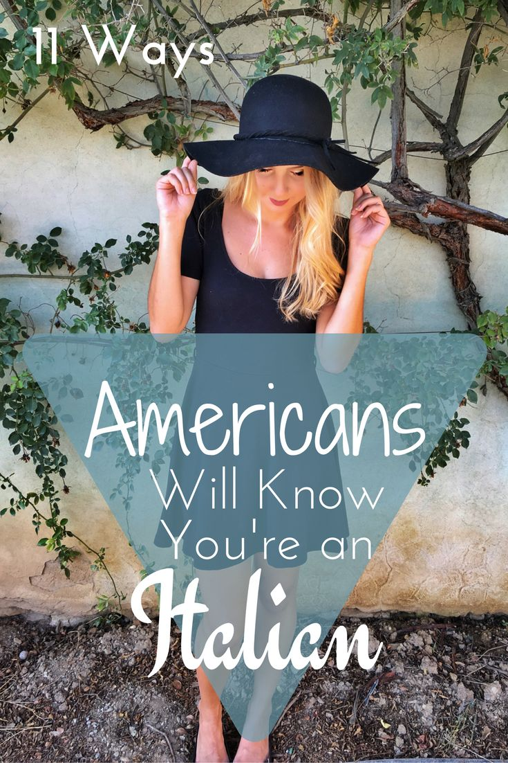 How Americans Know You're Italian  Silly things about Italy | fun facts about Italy | Italy travel tips | travel Italy advice | Americans in Europe | Italian customs | Italian culture