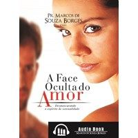 AudioBook MP3 A Face Oculta do Amor - Pr. Coty