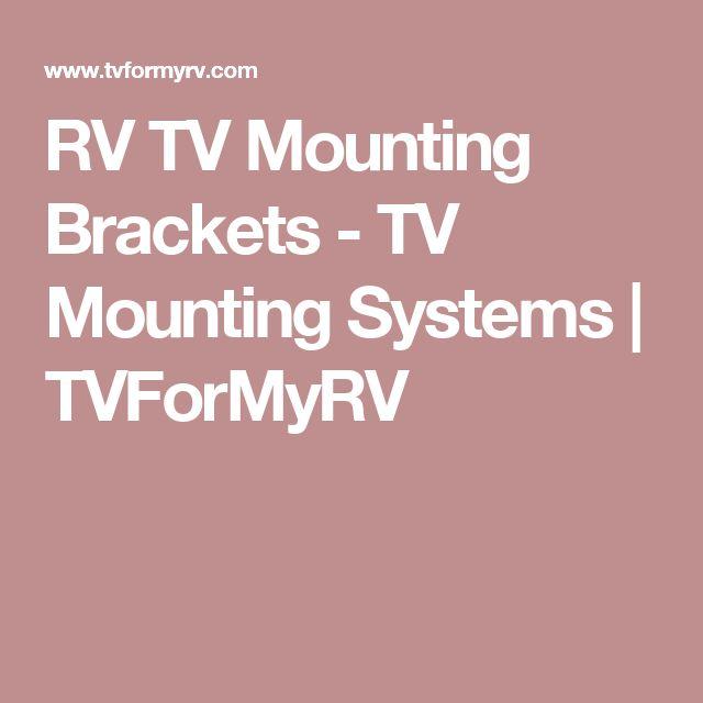RV TV Mounting Brackets - TV Mounting Systems   TVForMyRV