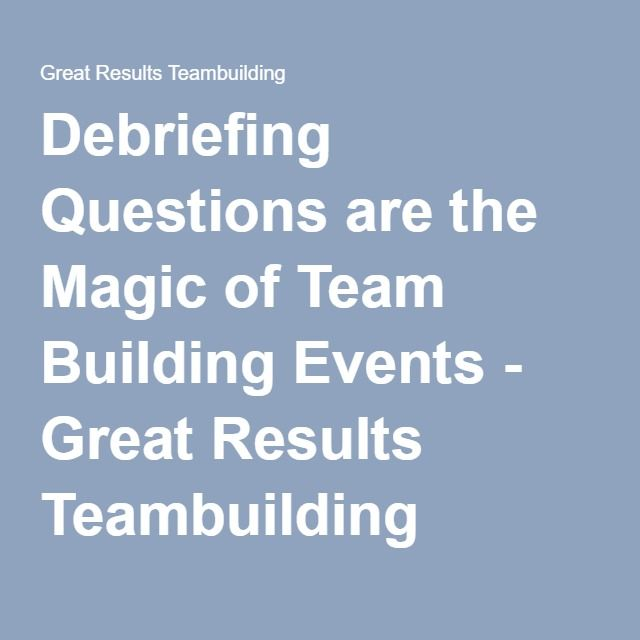 Debriefing Questions For Team Building Activities