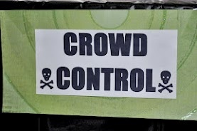 Crowd Control... sign for the silly string