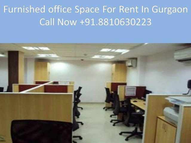 Gurgaon Fully Furnished Office Space For Rent In Gurgaon 8810630223 Office Space Small Space Office Rent